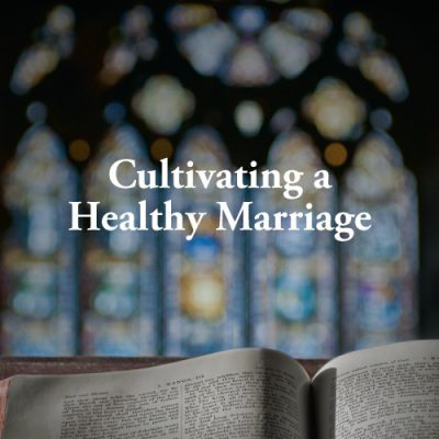 "<span itemprop=""name"">Cultivating a Healthy Marriage</span>"