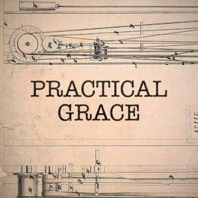 "<span itemprop=""name"">Practical Grace; How the Gospel Transforms Character</span>"