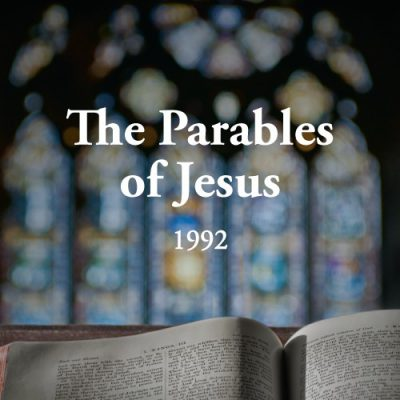 The Parables of Jesus 1992